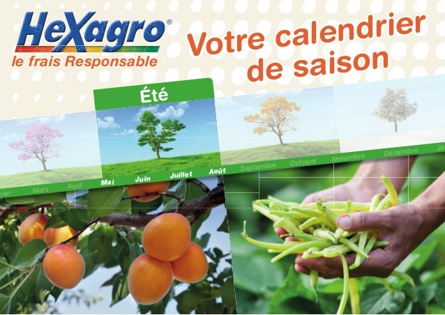Votre calendrier Votre calendrier de saisonde saisonle frais Responsable ® vrier Mars Avril Mai Juin Juillet Août Septembr...