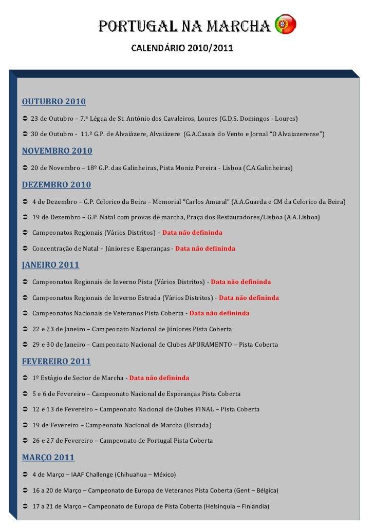 OUTUBRO 2010  23 de Outubro – 7.ª Légua de St. António dos Cavaleiros, Loures (G.D.S. Domingos - Loures)   30 de Outubro...
