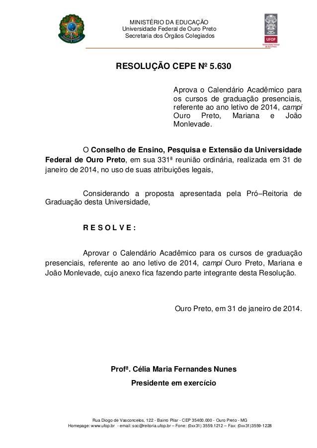 MINISTÉRIO DA EDUCAÇÃO Universidade Federal de Ouro Preto Secretaria dos Órgãos Colegiados Rua Diogo de Vasconcelos, 122 -...