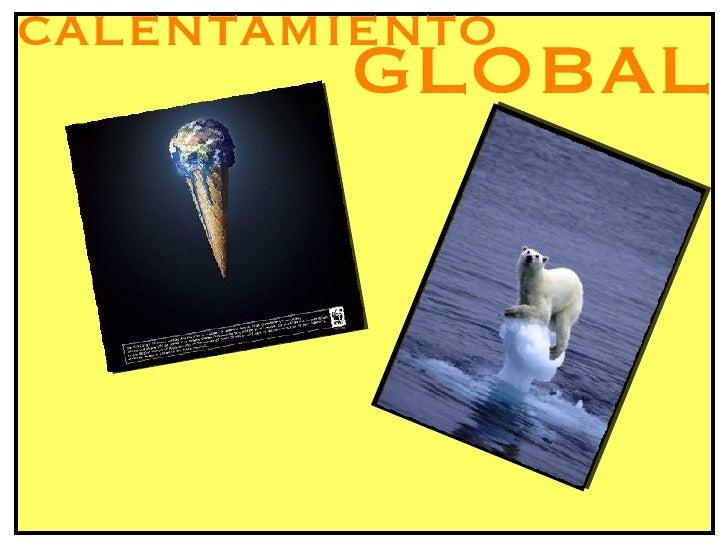 calentamiento global..