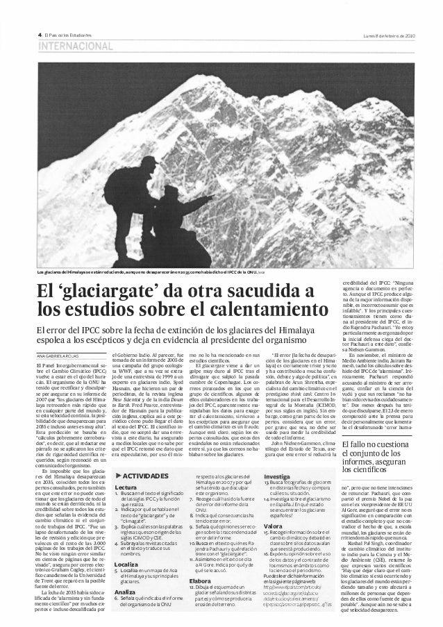 4 El País de !os Estudiantes  Lunes 8 de febrero de 2010  Los glaciares del Himalaya se están reduciendo1 aunque no desapa...