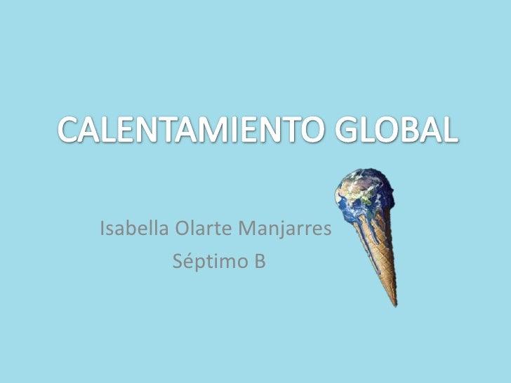 Isabella Olarte Manjarres         Séptimo B