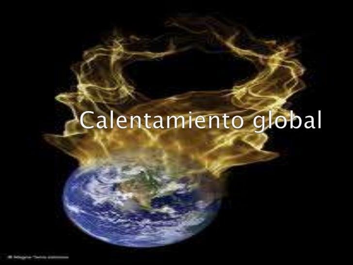 Calentamiento globallllllllllll
