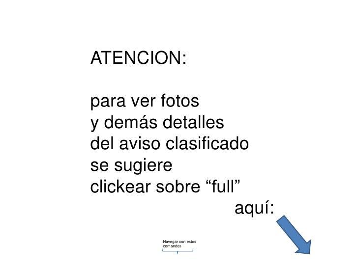 """ATENCION:<br />para ver fotos<br />y demás detalles<br />del aviso clasificado<br />se sugiere<br />clickear sobre """"full""""<..."""
