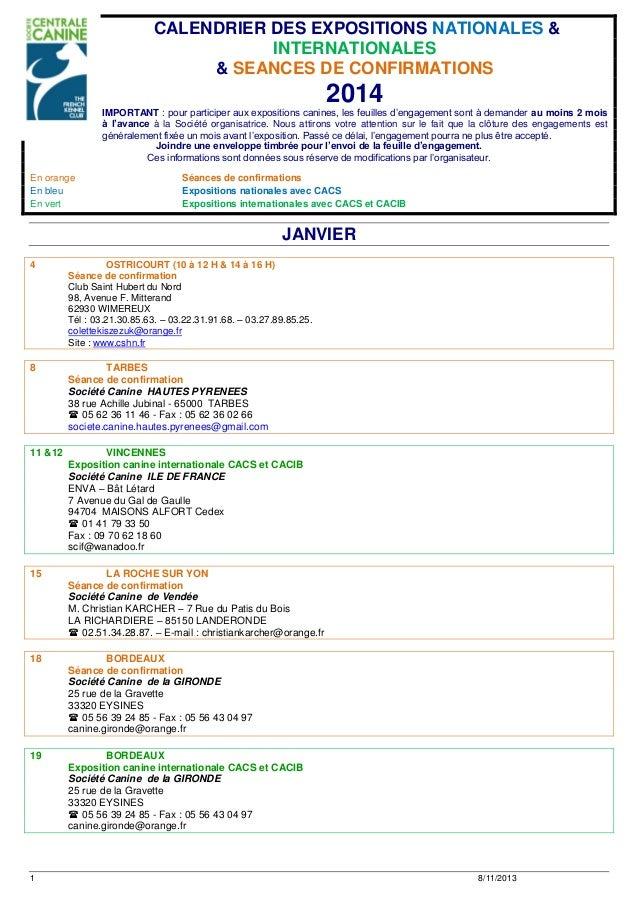 CALENDRIER DES EXPOSITIONS NATIONALES & INTERNATIONALES & SEANCES DE CONFIRMATIONS  2014 IMPORTANT : pour participer aux e...