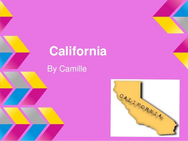 CaliforniaBy Camille