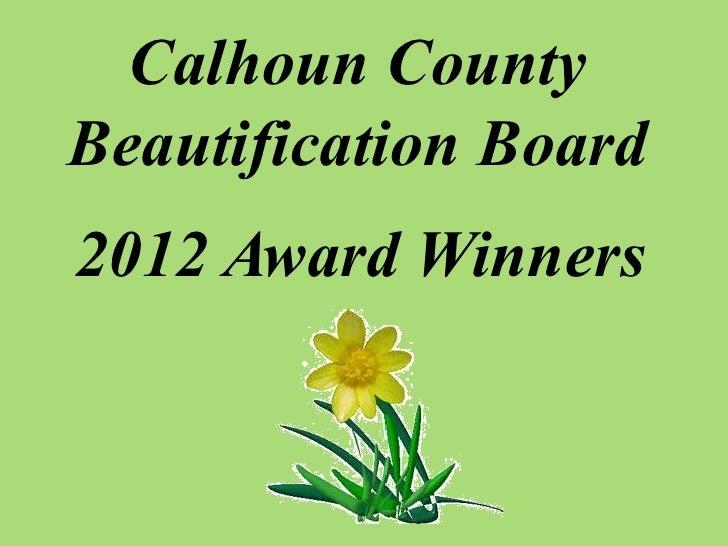 Calhoun county beautification board 2012 awards