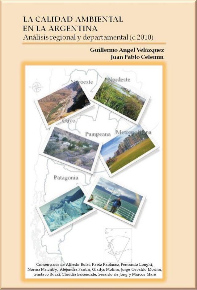 LA CALIDAD AMBIENTAL  EN LA ARGENTINA  Análisis regional y departamental (c.2010)