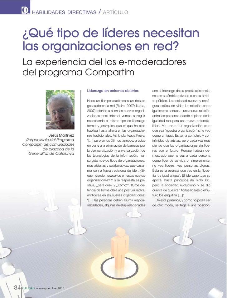 HABILIDADES DIRECTIVAS           /   ARTÍCULO         ¿Qué tipo de líderes necesitan      las organizaciones en red?      ...