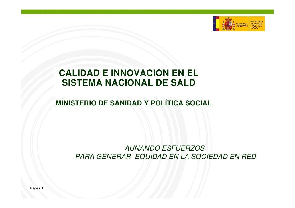 CALIDAD E INNOVACION EN EL            SISTEMA NACIONAL DE SALD             MINISTERIO DE SANIDAD Y POLÍTICA SOCIAL        ...