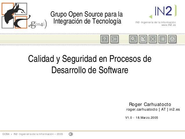 GrupoOpenSourceparala                                       IntegracióndeTecnología         IN2- Ingeniería de la I...