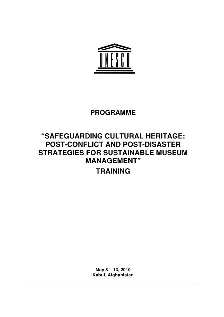 """PROGRAMME    """"SAFEGUARDING CULTURAL HERITAGE:   POST-CONFLICT AND POST-DISASTER STRATEGIES FOR SUSTAINABLE MUSEUM         ..."""