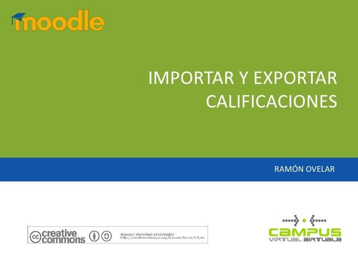 Moodle 1.9 Calificación Importar y Exportar