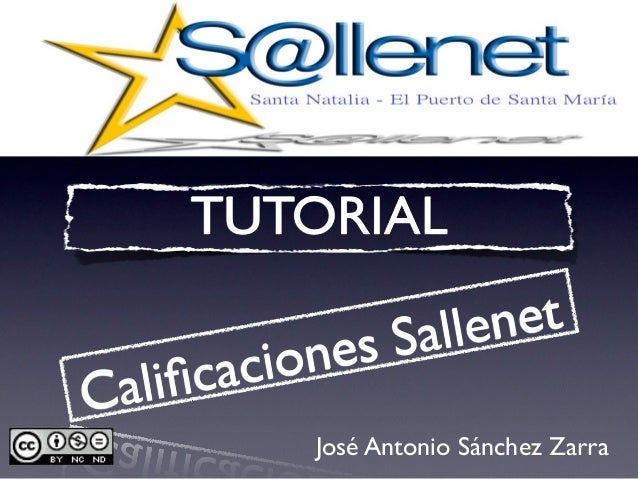 TUTORIAL                   Sallen et        ac ionesCal i fic            José Antonio Sánchez Zarra
