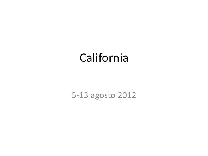 California5-13 agosto 2012