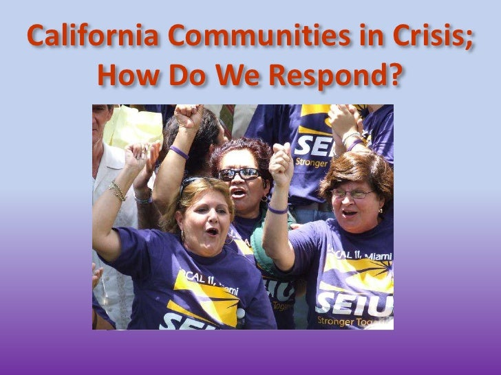 California Communities in Crisis;How Do We Respond?<br />