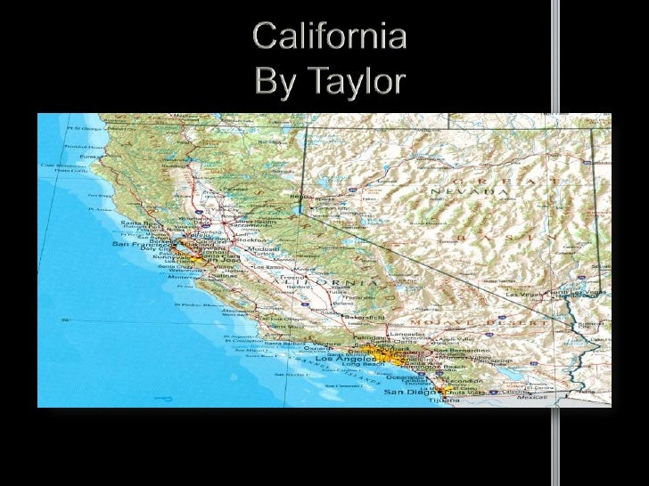CaliforniaBy Taylor<br />
