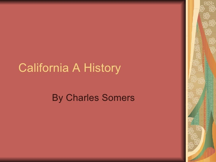 California A History By Charles Somers