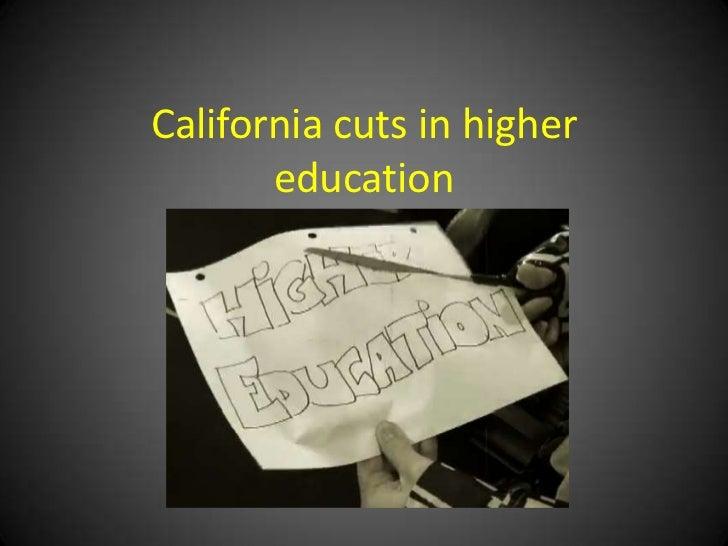 California cuts in higher education<br />