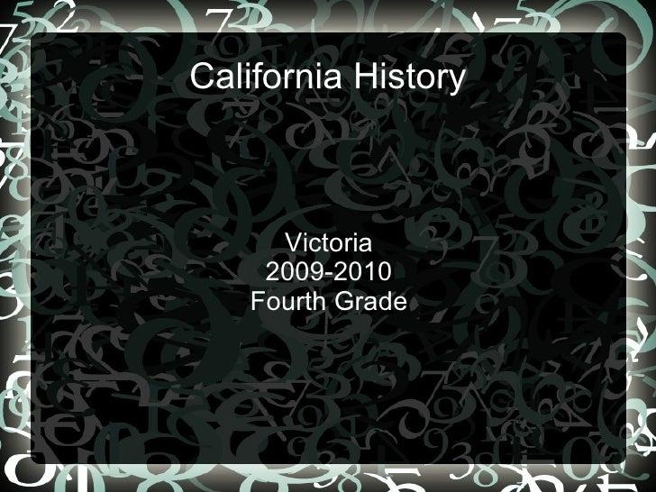 California History Victoria 2009-2010 Fourth Grade