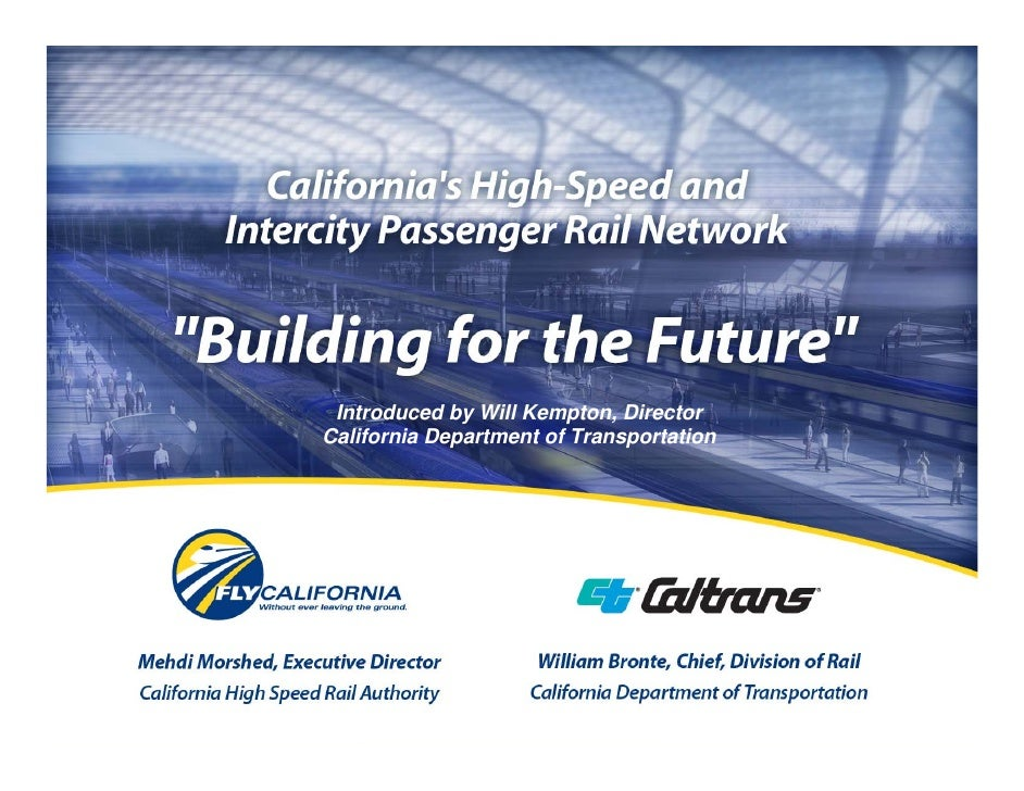 Introduced by Will Kempton, Director California Department of Transportation