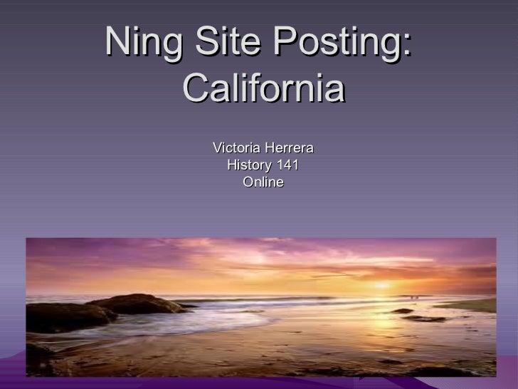 Ning Site Posting:  California Victoria Herrera History 141 Online
