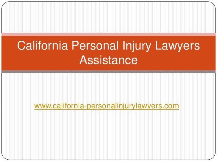 California Personal Injury Lawyers            Assistance   www.california-personalinjurylawyers.com