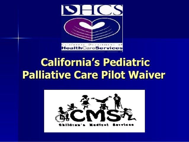 California's Pediatric Palliative Care Pilot Waiver