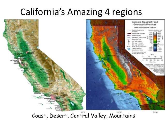 California's Amazing 4 regions  Coast, Desert, Central Valley, Mountains