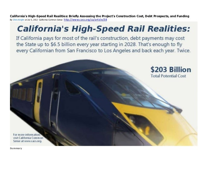 California's high speed rail realities briefly assessing the project's construction cost, debt prospects, and funding