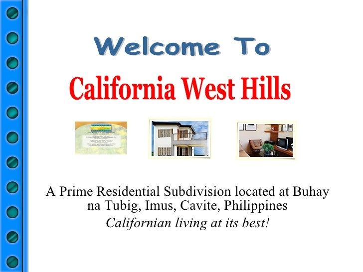 A Prime Residential Subdivision located at Buhay na Tubig, Imus, Cavite, Philippines Californian living at its best! Phase...