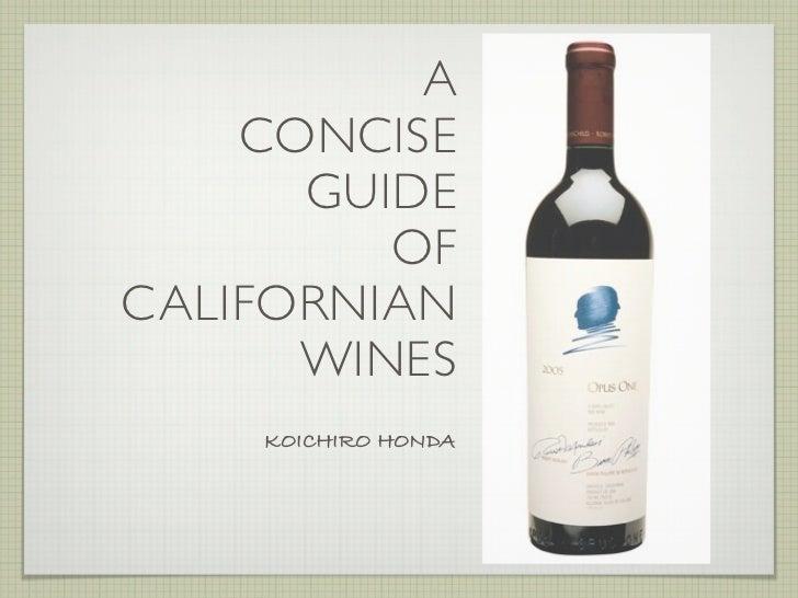 A    CONCISE      GUIDE         OFCALIFORNIAN      WINES    KOICHIRO HONDA