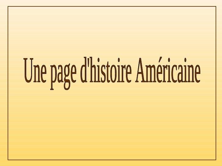 Une page d'histoire Américaine