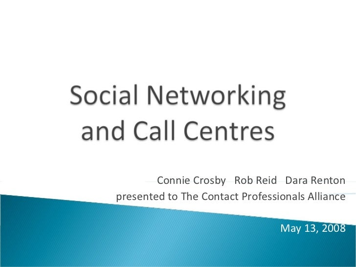 Social Networking and Call Centres