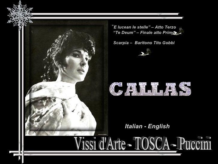 """Vissi d'Arte - TOSCA - Puccini Italian - English """" E lucean le stelle"""" – Atto Terzo """" Te Deum"""" – Finale atto Primo Scarpia..."""