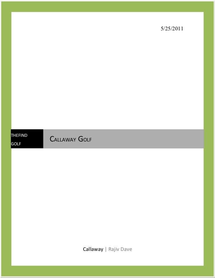 5/25/2011THEFINDGOLF          CALLAWAY GOLF                    Callaway | Rajiv Dave
