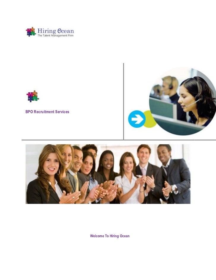 BPO Recruitment Services                           Welcome To Hiring Ocean