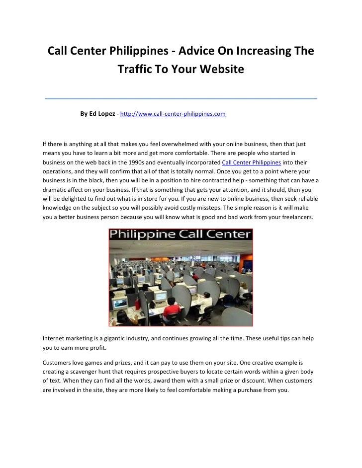 Call Center Philippines - Advice On Increasing The              Traffic To Your Website___________________________________...