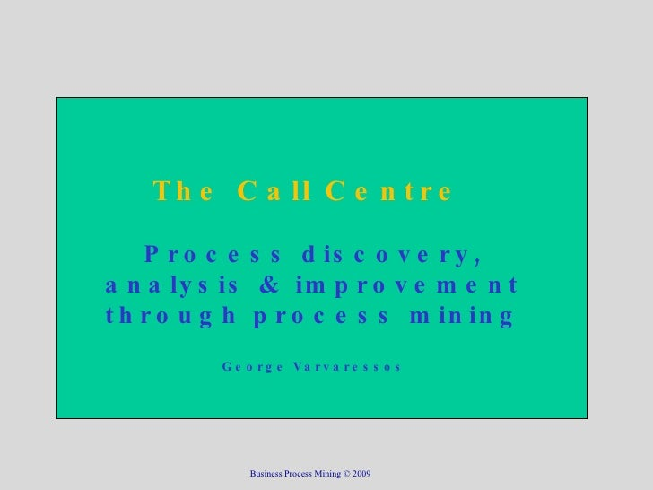 Call Centre & Process Mining