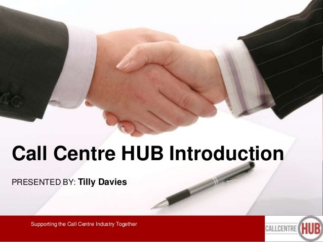 Call Centre HUB Collaboration