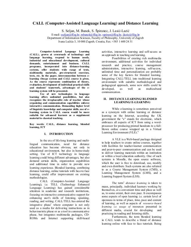 CALL (Computer-Assisted Language Learning) and Distance Learning S. Seljan, M. Banek, S. Špiranec, J. Lasić-Lazić E-mail: ...