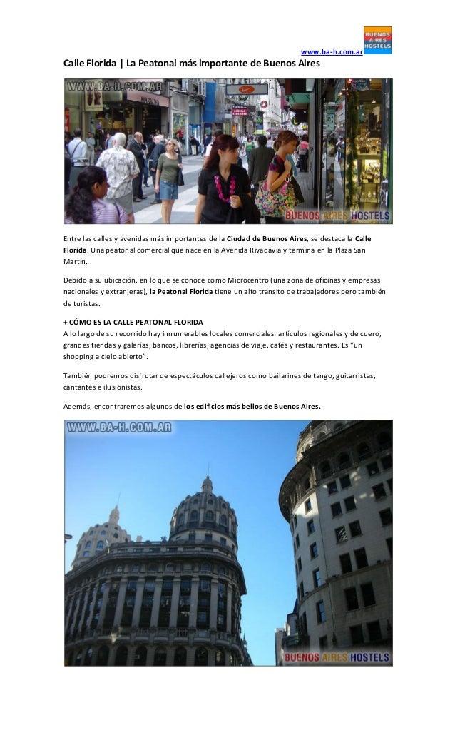 www.ba-h.com.arCalle Florida | La Peatonal más importante de Buenos AiresEntre las calles y avenidas más importantes de la...