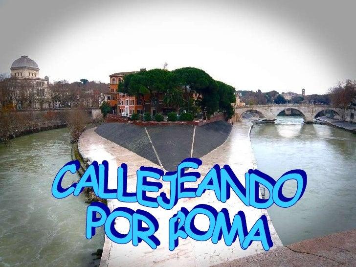 Callejeando Por Roma