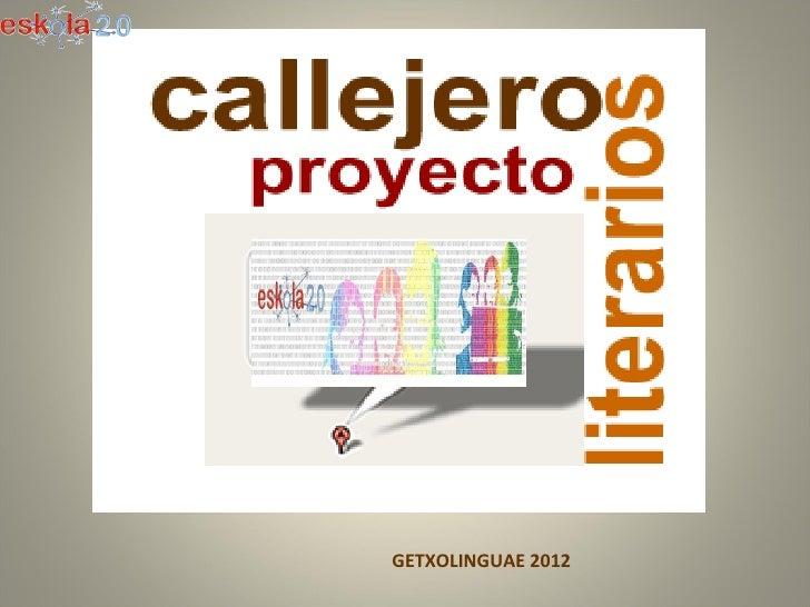 Callejeros  literarios (1) Getxolinguae2012ppt