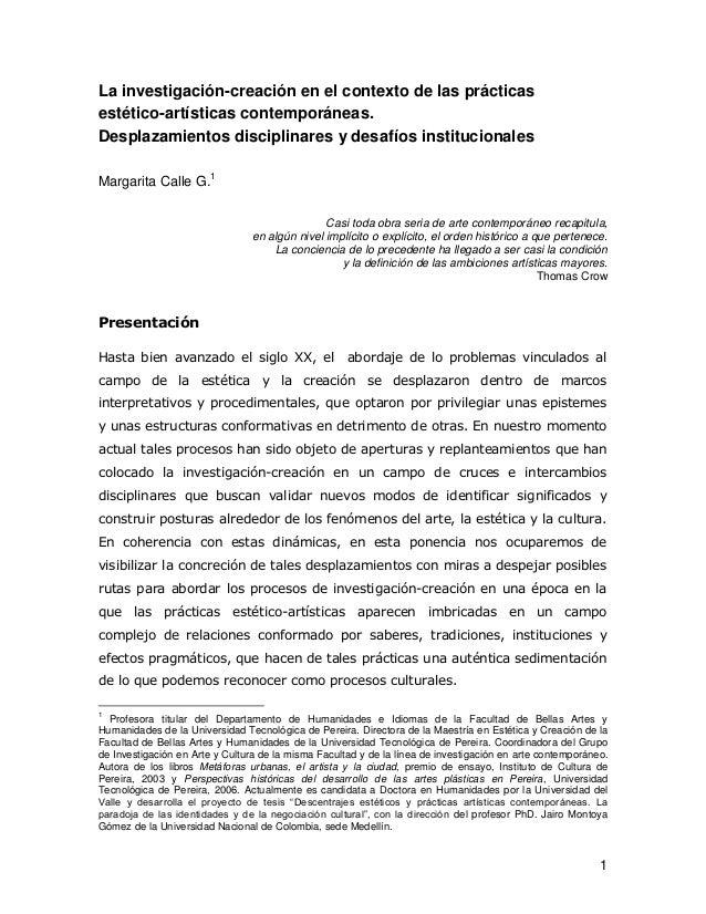 1 La investigación-creación en el contexto de las prácticas estético-artísticas contemporáneas. Desplazamientos disciplina...