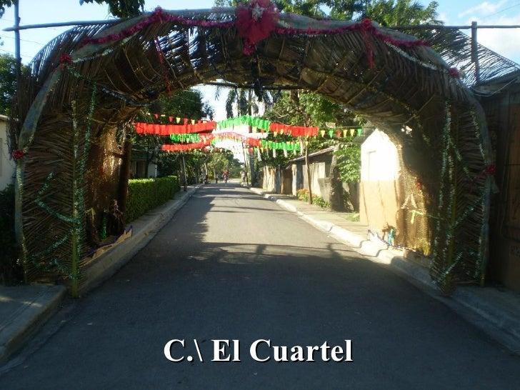 C. El Cuartel