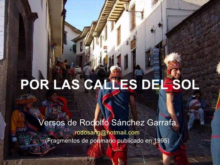 Por las calles del Sol, Cuzco, Rodolfo Sanchez Garrafa