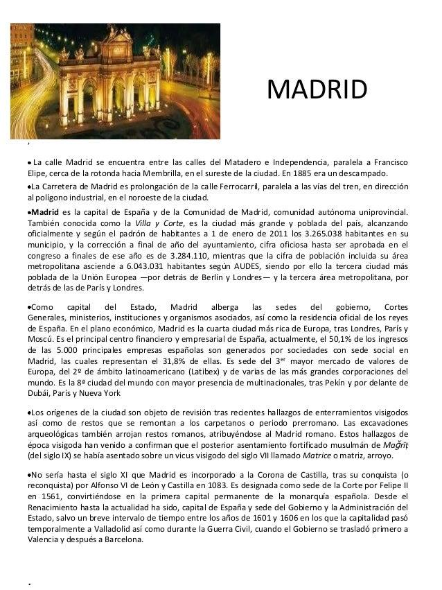 MADRID,  La calle Madrid se encuentra entre las calles del Matadero e Independencia, paralela a FranciscoElipe, cerca de l...