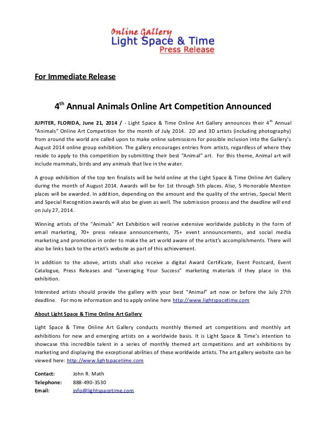 For Immediate Release 4th Annual Animals Online Art Competition Announced JUPITER, FLORIDA, June 21, 2014 / - Light Space ...