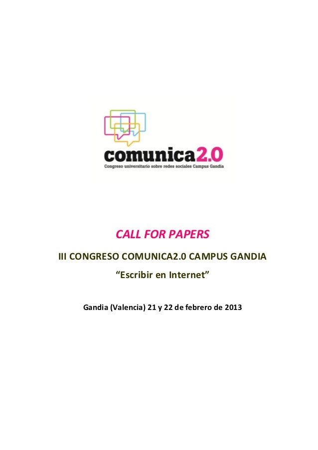 """CALL FOR PAPERSIII CONGRESO COMUNICA2.0 CAMPUS GANDIA             """"Escribir en Internet""""    Gandia (Valencia) 21 y 22 de f..."""